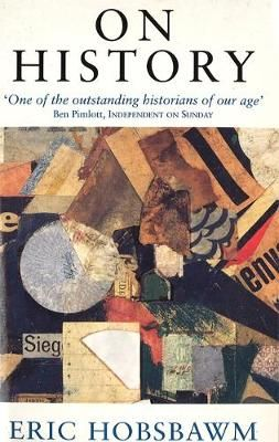 On History by Eric Hobsbawm.