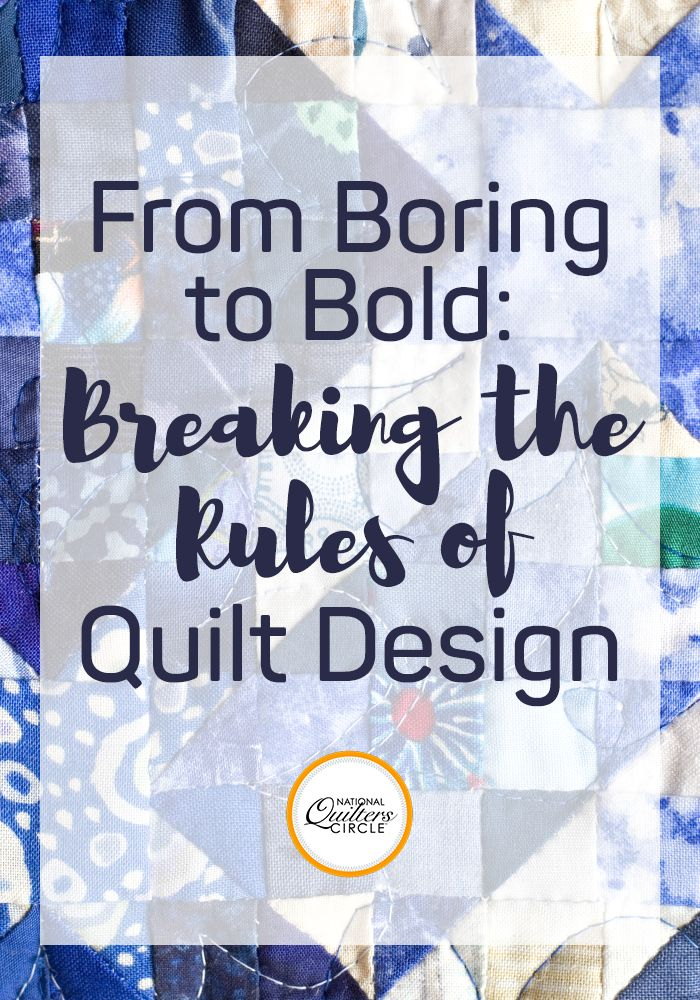 Have you ever looked through a quilt magazine and wondered why your quilts don't have that extra something like the ones on the magazine pages? The odds are pretty good that the quilter broke one of the hard-and-fast rules of quilt design. We're taught to follow the rules while we're growing up, so our eye naturally gravitates to designs outside the norm. If your quilts are looking a bit too boring and basic, use one of these techniques to flip the design around and create some design…