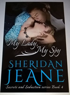 #ReleaseDay: #ARCBookReview My Lady, My Spy (Secrets and Seduction #4) by @SheridanJeane  There is adventure, suspense and spies in this just released  #HistoricalRomance by Sheridan Jeane..Checkout my #Review and grab your copy! :) http://www.njkinnysblog.com/2016/06/arcbookreview-my-lady-my-spy-secrets.html  #RegencyEraRomance #Suspense #Spies #NewRelease