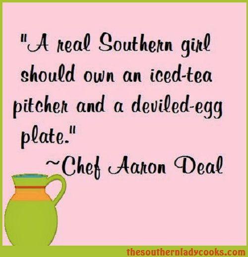 Sweet iced tea and deviled eggs. . . .