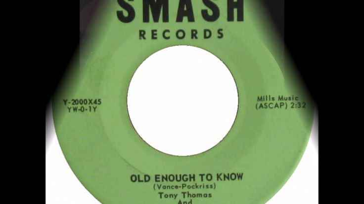 Tony Thomas And The Tartans - Stuck On You / Old Enough To Know - Smash ...