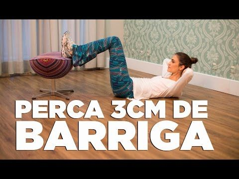 TV Chris Flores: abdominais para perder medida de barriga e reduzir 3 cm de cintura - YouTube