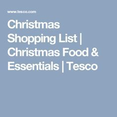Christmas Shopping List | Christmas Food & Essentials | Tesco
