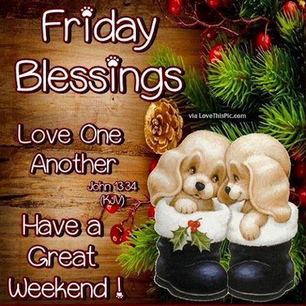 Friday Christmas Quotes: 127 Best Images About Have A Nice Day, Weekdays On