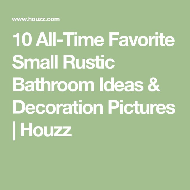 Our All Time Favorite Rustic Spaces: Best 25+ Small Rustic Bathrooms Ideas On Pinterest