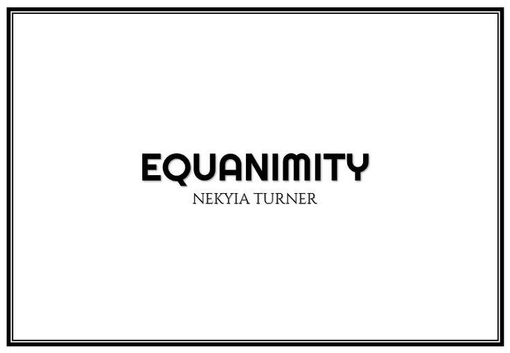 #82 equanimity...