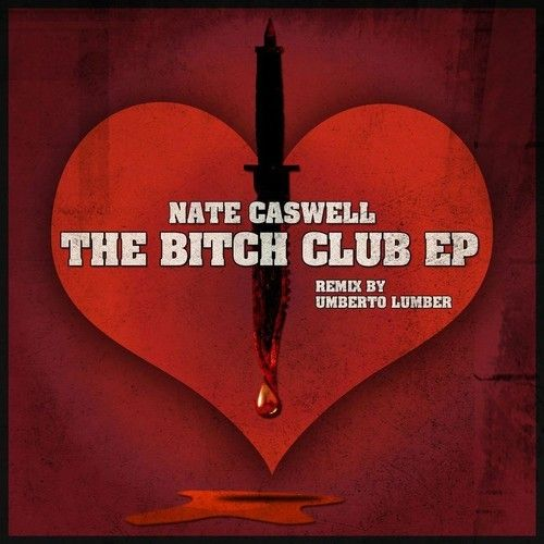 Nate Caswell - The Bitch Club (Umberto Lumber Rmx) [OUT NOW, VELCRO CITY RECORDS] by Umberto Lumber