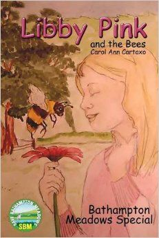 Libby Pink and the Bees, Bathampton Meadows Special: Amazon.co.uk: Carol Ann Cartaxo: 9781364563936: Books