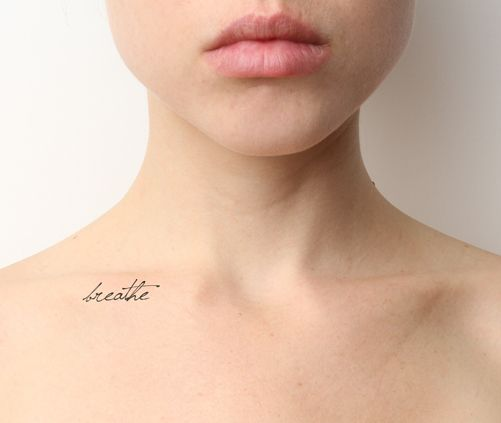 Just Breathe Tattoo Quotes Image Quotes At Hippoquotes Com: Collar Bone Piercing, Collar Bone And Piercing