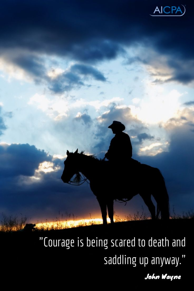 """""""Courage is being scared to death and saddling up anyway."""" - John Wayne #quote"""