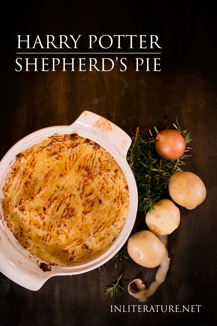 Make This Easy Comforting Recipe For Shepherds Pie Inspired By The Harry Potter Series