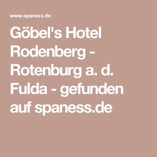 Marvelous G bel us Hotel Rodenberg Rotenburg a d Fulda gefunden auf spaness de