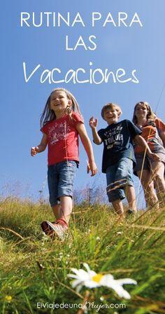 """Evitemos los """"me aburro"""" estas vacaciones con una sencilla rutina diaria que ayude tener ocupados a nuestros hijos.   Dulce Fragancia: Rutina de vacaciones"""