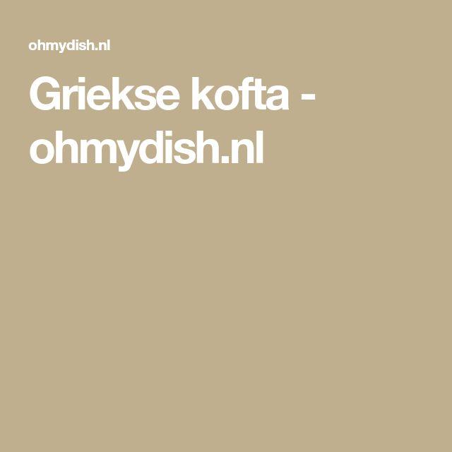 Griekse kofta - ohmydish.nl