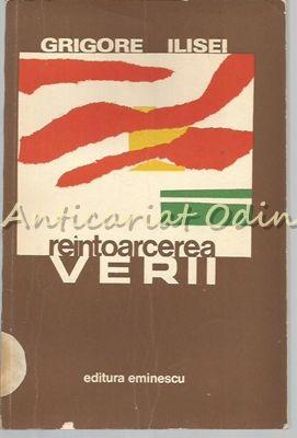 Reintoarcerea Verii. Nuvele - Grigore Ilisei - Cu Dedicatie Si Autograf