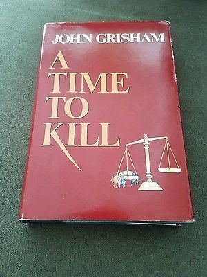 A Time To Kill BC/First Edition John Grisham