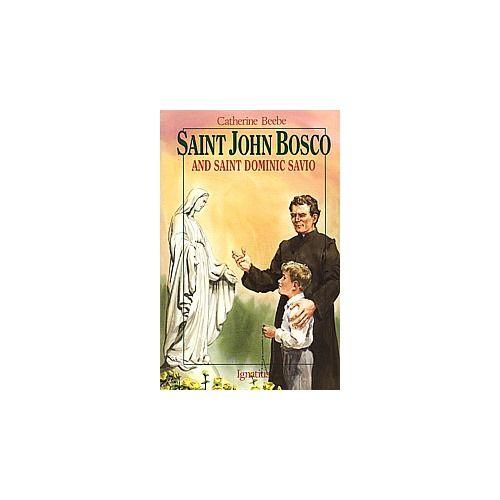 St. John (Don) Bosco and St. Dominic Savio