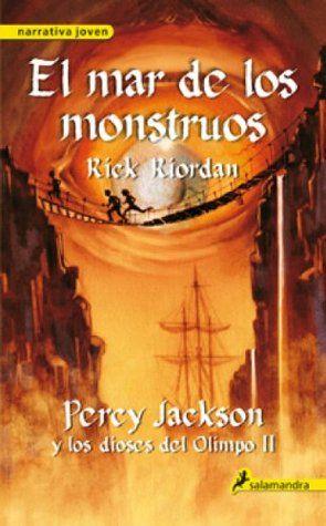 El mar de los monstruos: Percy Jackson y los dioses del Olimpo II-Rick Riordan: