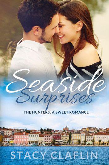 Seaside Surprises - A Sweet Romance ebook by Stacy Claflin