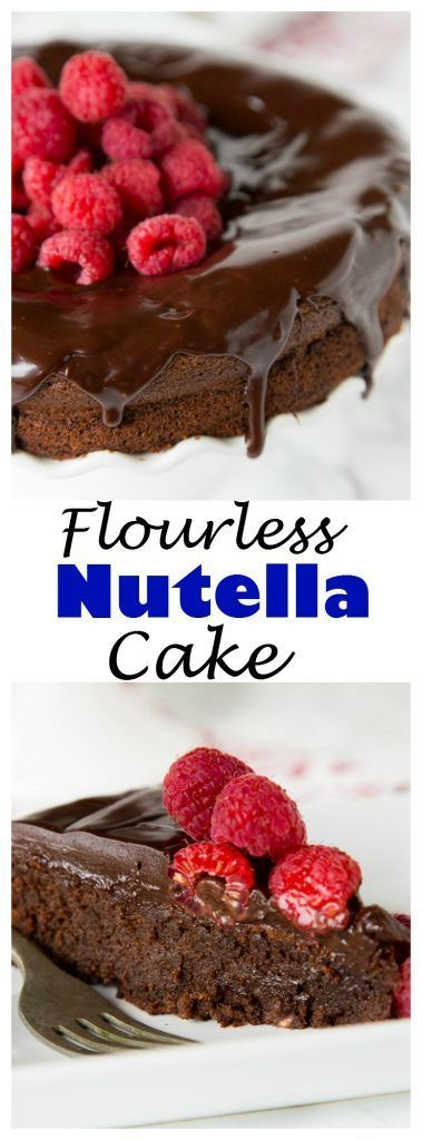 FLOURLESS NUTELLA CAKE – A RICH AND FUDGY FLOURLESS CHOCOLATE CAKE FULL OF NUTELLA! TOP WITH RASPBERRIES FOR HAZELNUTS FOR A DECADENT DESSERT.