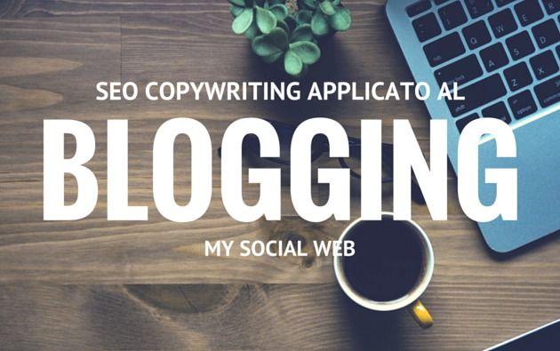 Le tecniche di scrittura SEO applicate al blogging
