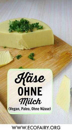 selbstgemachter Käse ohne Milch (ohne Nüsse, Vegan, Paleo)