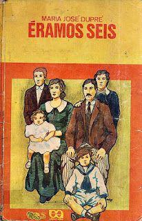 Éramos Seis, de Maria José Dupré