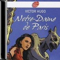 Аудиокнига Собор Парижской Богоматери Виктор Гюго на француском языке