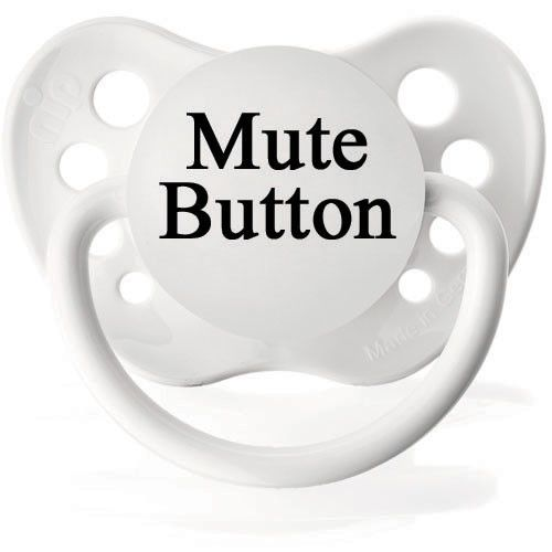 Personalized Pacifiers Mute Button Pacifier Funny Baby