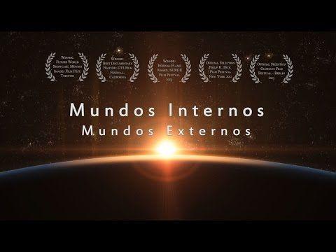 Mundo Interno, Mundo Externo - Documental (HD)