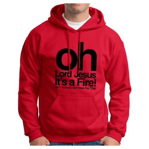 Oh Lord Jesus Its a Fire Sweet Brown Hoodie Hooded Sweatshirt Tosh.O Funny Aint Nobody Got Time For That Web Redemption Bronchitis Cold Pop Hoodie Sweatshirt XL Red