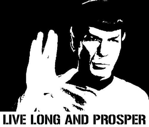 Mr Spock Live Long And Prosper Vulcan Star Trek Quote