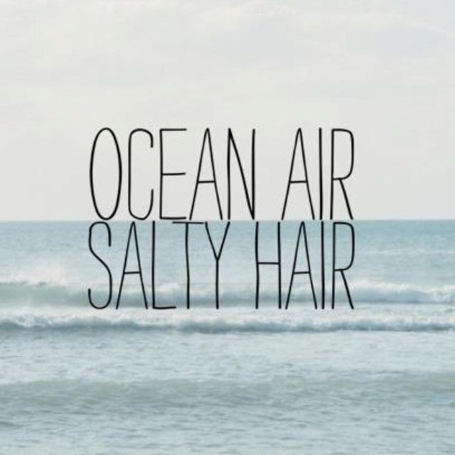 Ocean Air Salty Hair 50 Warm And Sunny Beach Therapy Quotes
