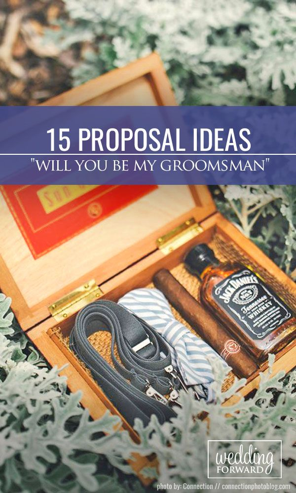 """15 Groomsmen Proposal Ideas """"Will You Be My Groomsman"""" ❤ Therefore we suggest some funny and preferred groomsmen proposal ideas. They include bottles of your favorite drinks, cigars, proposal cards and etc. See more: http://www.weddingforward.com/groomsme"""