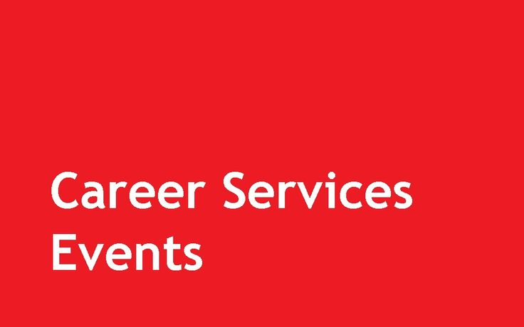 Career Services host a number of events throughout the school year to help students take the next step.