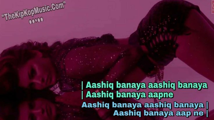 """Aashiq Banaya Aapne Full Mp3 Song Download/Listen Online With Lyrics Quotes Images (Photo) - Urvashi Rautela Movies Hate Story 4 First Song """"Aashiq BaNaYa AaPne"""" New Version 2018 Bollywood Song This Song Sung By Neha Kakkar"""