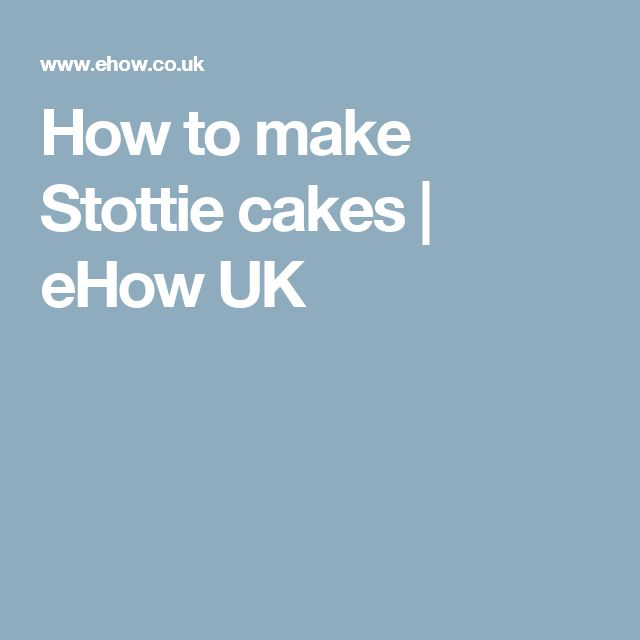 How to make Stottie cakes | eHow UK