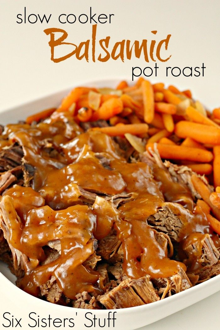 Slow Cooker Balsamic Pot Roast from SixSistersStuff.com. The meat is so tender it just falls apart! #dinner #crockpot