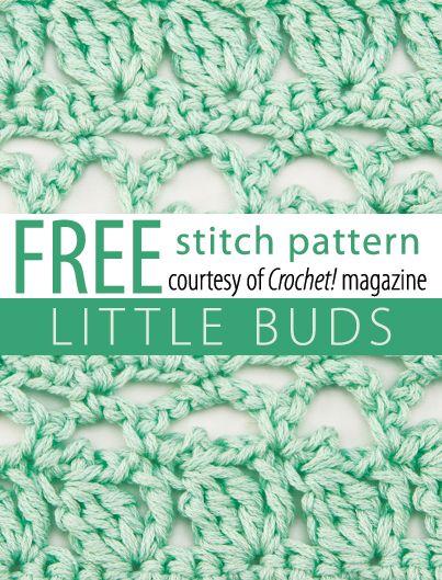 Little Buds Stitch Pattern from Crochet! magazine. Download here: http://www.crochetmagazine.com/stitch_patterns.php?pattern_id=113