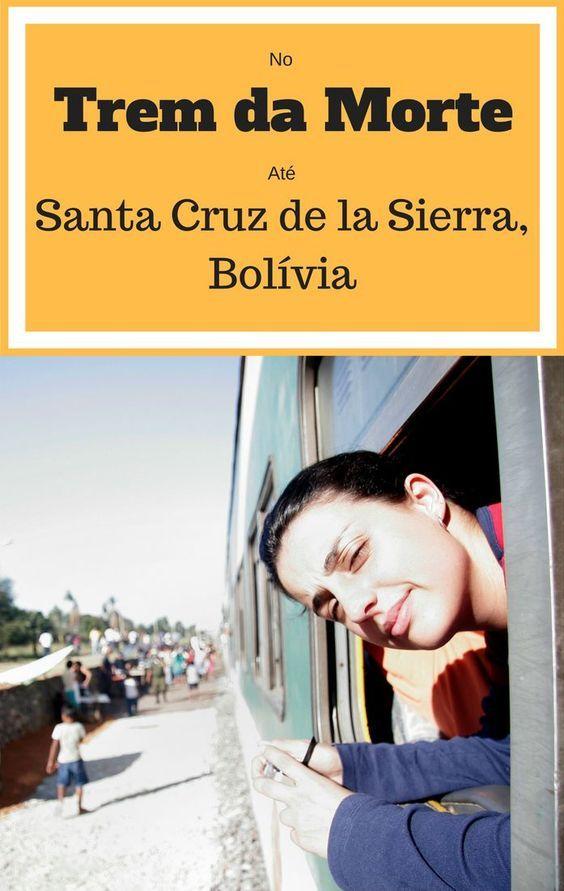 Nossa experiência de mochileiros no Trem da Morte, saindo de São Paulo à Santa Cruz de la Sierra, Bolívia, com destino ao Machu Picchu, Peru.