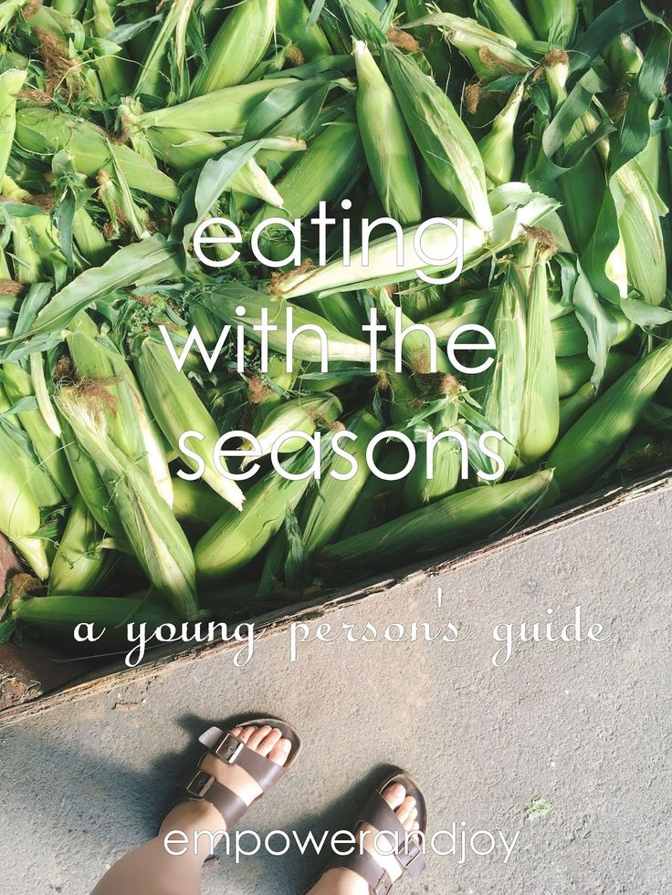 empower and joy: eating with the seasons: a young person's guide