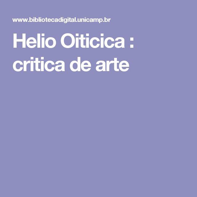 Helio Oiticica : critica de arte