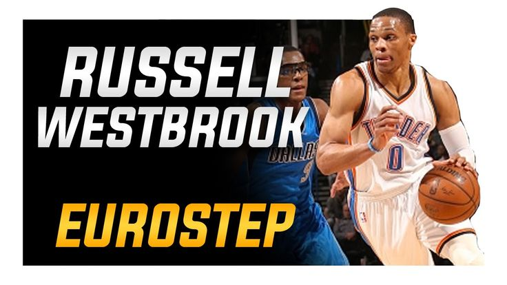 Russell Westbrook Eurostep: How to Basketball Moves