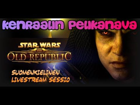 Livessä (Suomenkielinen) : Star Wars The Old Republic MMORPG