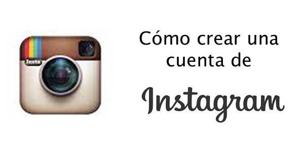 ¿Cómo crear una cuenta de instagram?