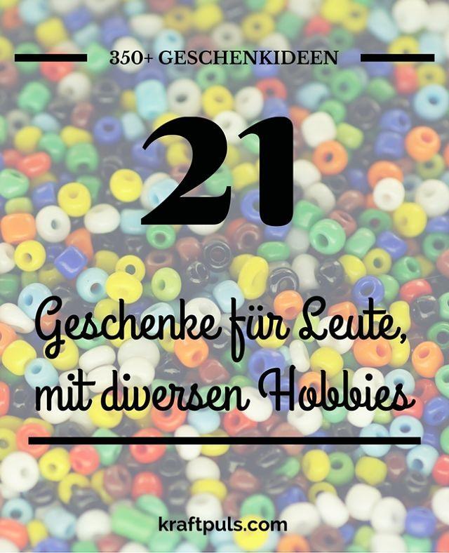 350+ Geschenkideen: Geschenke für Leute mit diversen Hobbies #geschenkeliste