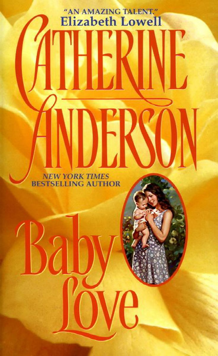 Catherine Anderson  Baby Love