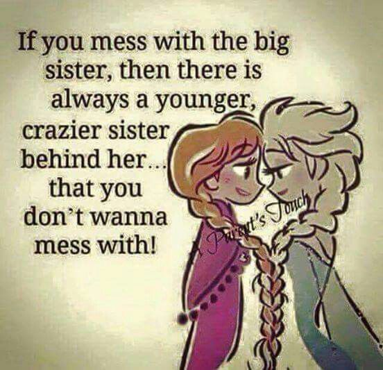 Or two crazier sisters