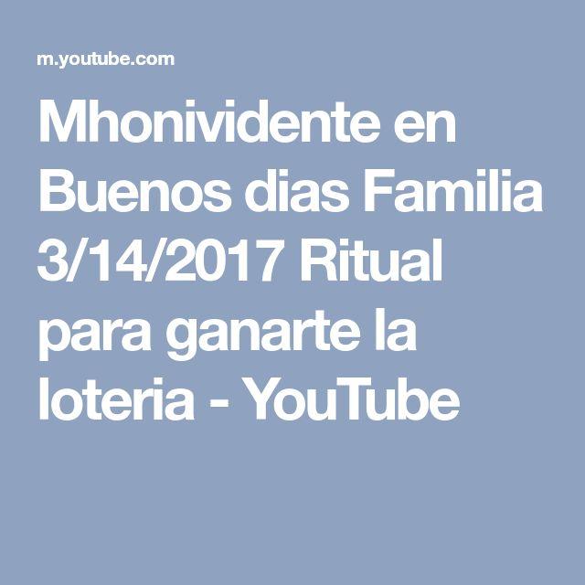 Mhonividente en Buenos dias Familia 3/14/2017 Ritual para ganarte la loteria - YouTube