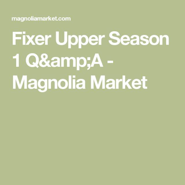 Fixer Upper Season 1 Q&A - Magnolia Market